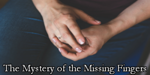 The case of the missing fingers
